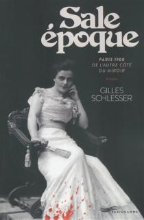 Sale époque - GillesSchlesser