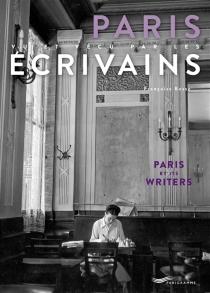 Paris by its writers| Paris vu et vécu par les écrivains - FrançoiseBesse