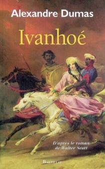 Ivanhoé - WalterScott