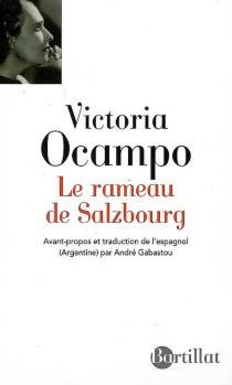 Le rameau de Salzbourg - VictoriaOcampo