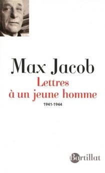 Lettres à un jeune homme : correspondance avec Jean-Jacques Mezure : 1941-1944 - MaxJacob
