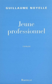 Jeune professionnel - GuillaumeNoyelle