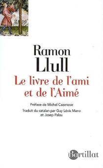 Le livre de l'ami et de l'aimé - RaymondLulle