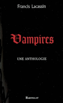 Vampires : une anthologie -
