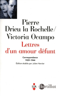 Lettres d'un amour défunt : correspondance 1929-1944 - PierreDrieu La Rochelle