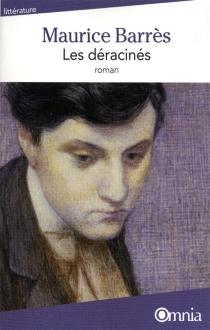 Les déracinés - MauriceBarrès