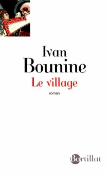 Le village - Ivan Alexeevitch Bounine