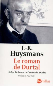 Le roman de Durtal - Joris-KarlHuysmans