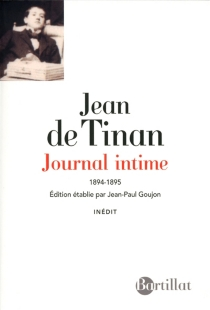 Journal intime : 1894-1895 - Jean de Tinan