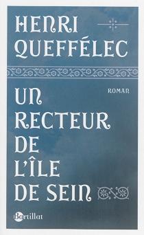 Un recteur de l'île de Sein - HenriQueffélec