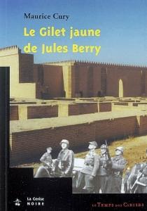 Le gilet jaune de Jules Berry - MauriceCury
