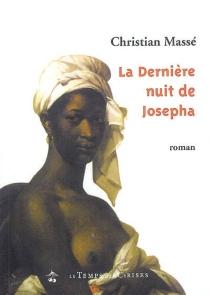 La dernière nuit de Josepha Saint-Amand - ChristianMassé