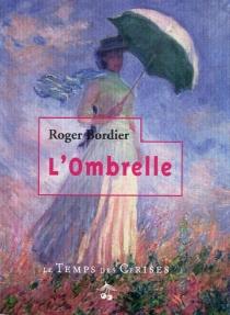 L'ombrelle - RogerBordier