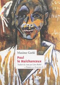 Paul le malchanceux - MaximeGorki