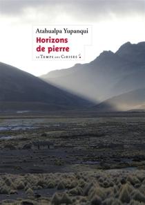 Horizons de pierre - AtahualpaYupanqui