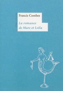 La romance de Marc et Leïla - FrancisCombes