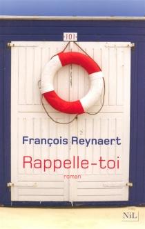 Rappelle-toi - FrançoisReynaert