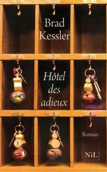 Hôtel des adieux - BradKessler