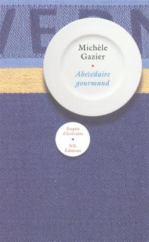 Abécédaire gourmand - MichèleGazier