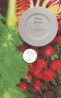 Cueillettes - AlinaReyes