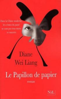 Le papillon de papier - Diane WeiLiang