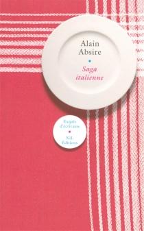 Saga italienne - AlainAbsire