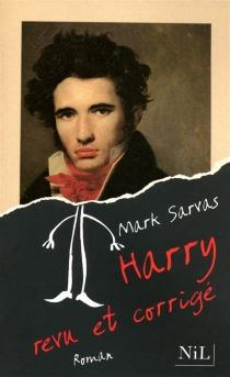 Harry, revu et corrigé - MarkSarvas