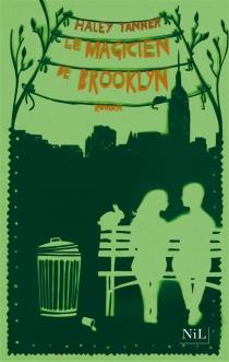 Le magicien de Brooklyn - HaleyTanner