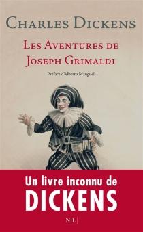 Les aventures de Joseph Grimaldi - CharlesDickens