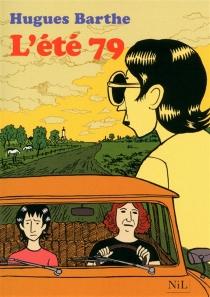 L'été 79 - HuguesBarthe