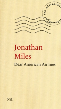 Dear American Airlines - Jonathan Miles