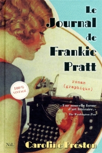 Le journal de Frankie Pratt : scrapbook - Caroline Preston
