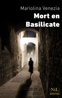Mort en Basilicate - MariolinaVenezia