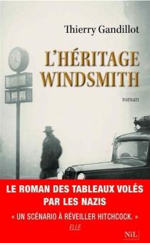 L'héritage Windsmith - ThierryGandillot