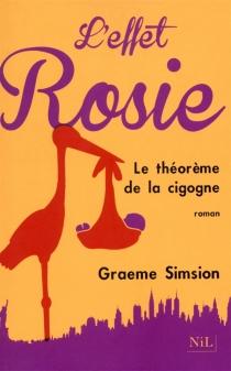 L'effet Rosie : le théorème de la cigogne - GraemeSimsion