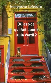Qu'est-ce qui fait courir Julia Verdi ? - GenevièveLefebvre
