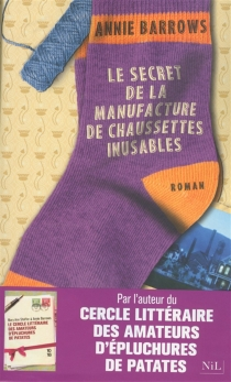 Le secret de la manufacture de chaussettes inusables - AnnieBarrows