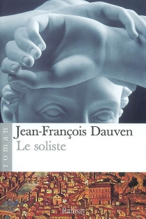 Le soliste - Jean-FrançoisDauven