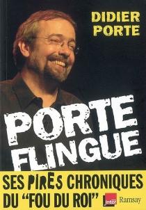 Porte flingue ! - DidierPorte
