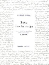 Ecrits dans les marges : de la pratique du gribouillage comme art gourmand de la lecture - DanielleBassez