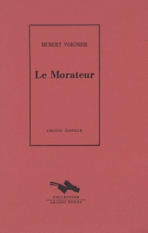 Le Morateur - HubertVoignier