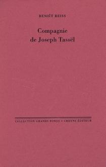 Compagnie de Joseph Tassël - BenoîtReiss