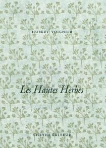 Les hautes herbes - HubertVoignier