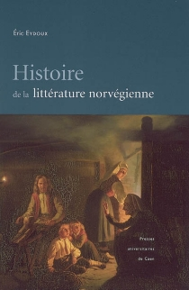 Histoire de la littérature norvégienne - ÉricEydoux