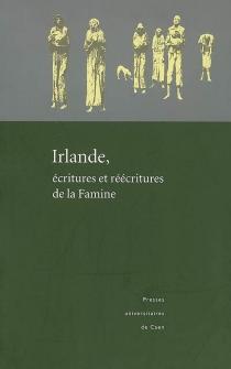 Irlande, écritures et réécritures de la famine -