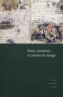 Notes, notations et carnets de voyage -