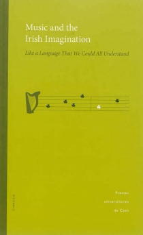 Music and the Irish imagination : like a language that we could all understand -