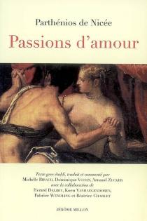 Passions d'amour - Parthénios de Nicée
