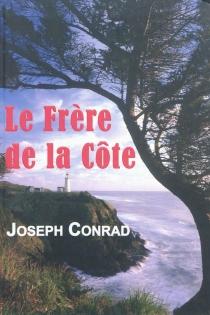 Le frère de la côte - JosephConrad