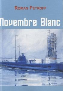 Novembre blanc - RomanePetroff